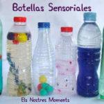 ¿Qué son las botellas sensoriales?