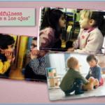 Mindfulness para niños, un recurso para trabajar la empatía con los peques.